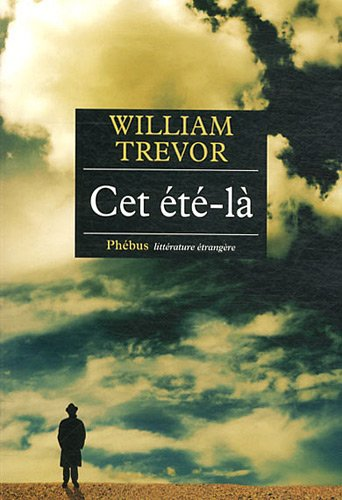 Cet été-là | Trevor, William (1928-....). Auteur