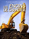 engins de chantier (Les ) |