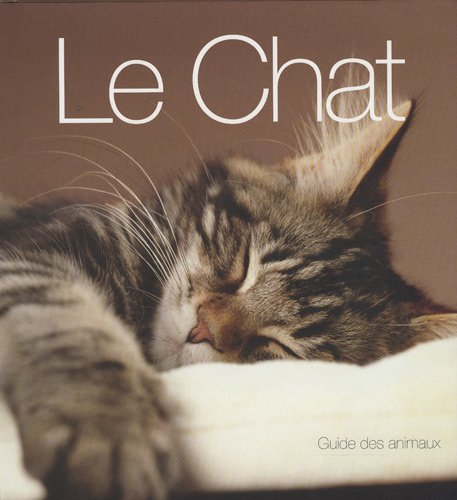 Le Chat : Guide des animaux