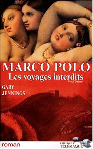 Marco Polo les Voyages Interdits Tome1