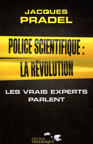 Police scientifique : la révolution