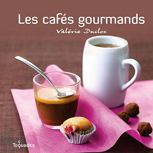 Les cafés gourmands !