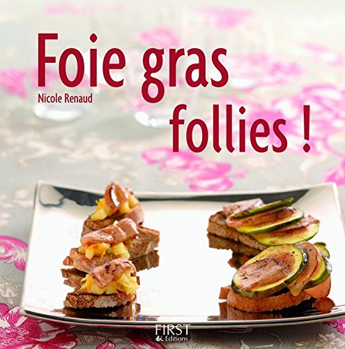Foie gras follies !