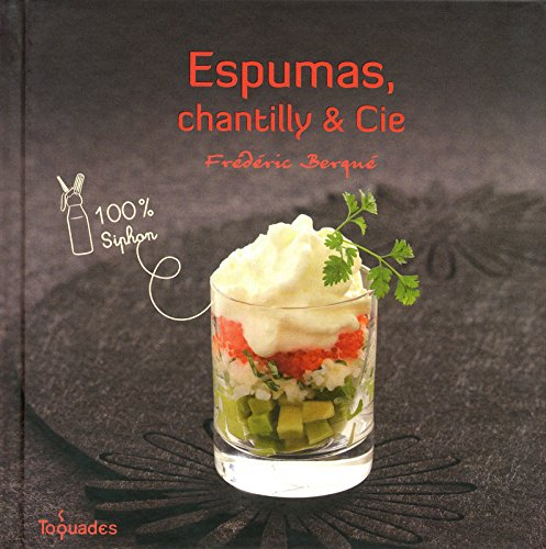 Espumas, chantilly et Cie