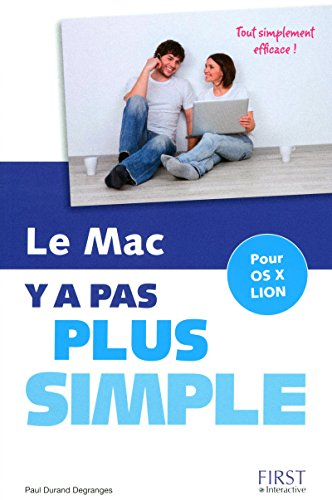 Le Mac y a pas plus simple pour OS X Lion