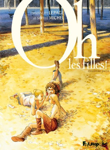 Oh, les filles !, Tome 2 :