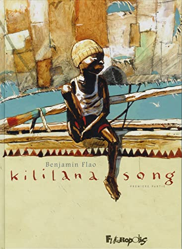 Kililana Song tome 1