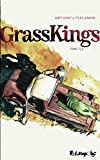 Grass kings. Tome 1/3 | Kindt, Matt (1973-) - Auteur