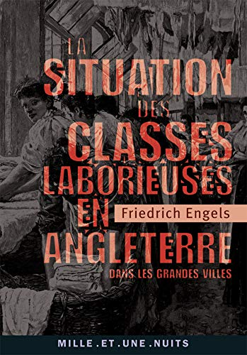 La Situation des classes laborieuses en Angleterre