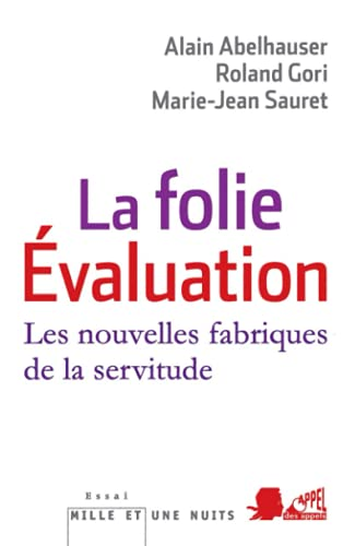 La Folie Evaluation: Le malaise social contemporain mis à nu