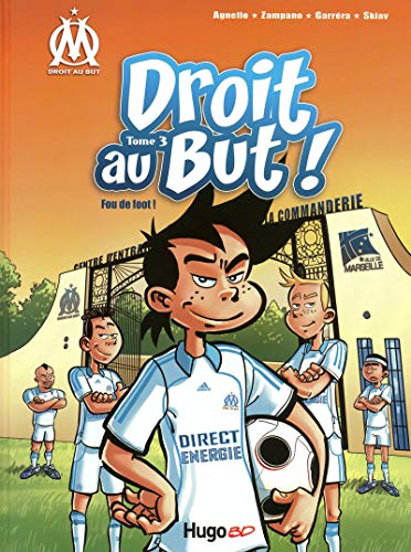Droit au But !, Tome 3 : Fou de foot !