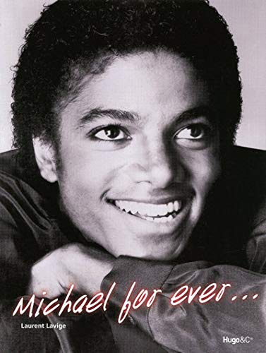 Michael for Ever... (Michael Jackson)