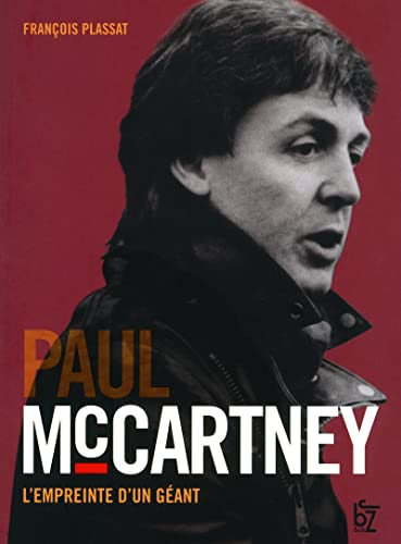 Paul Mc Cartney : L'empreinte d'un géant