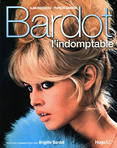 Bardot l'indomptable