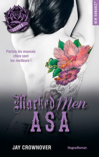 Marked men. Saison 6, Asa / Jay Crownover ; traduit de l'américain par Charlotte Connan de Vries.