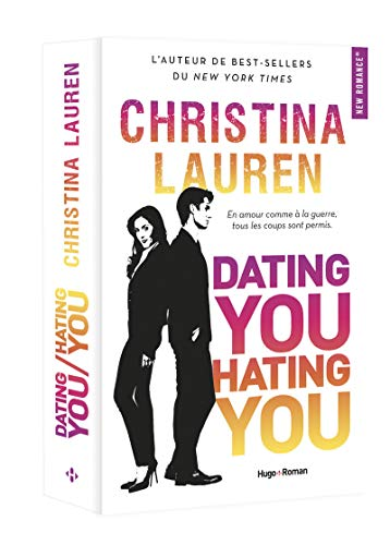 Dating you, hating you : roman / Christina Lauren ; traduit de l'anglais (États-Unis) par Margaux Guyon.