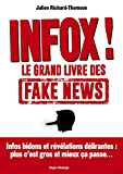 Infox ! : le grand livre des fake news |