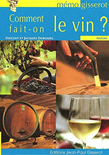 Comment fait-on le vin - memo