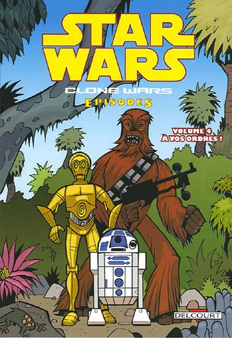Star Wars The Clone Wars, Tome 4 : A vos ordres !