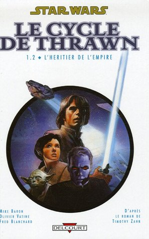Star Wars - Le Cycle de Thrawn, Tome 1.2