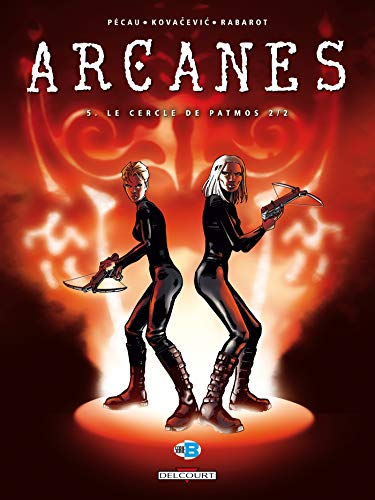 Arcanes, Tome 5