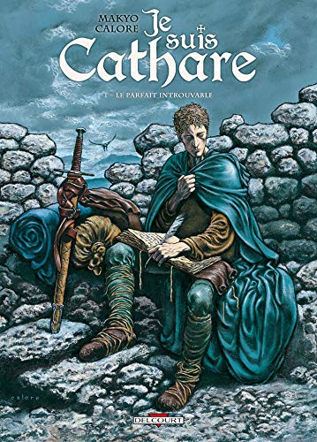 Je suis cathare, Tome 1