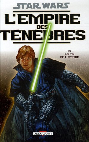 Star Wars, L'empire des ténèbres, Tome 3 : La Fin de l'Empire