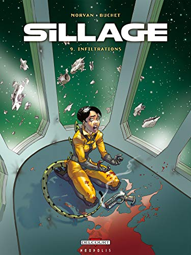 Sillage, Tome 9