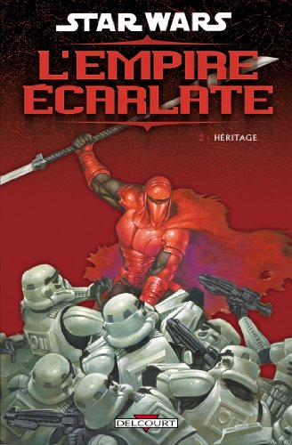 Star Wars - L'empire écarlate, Tome 2 : Héritage