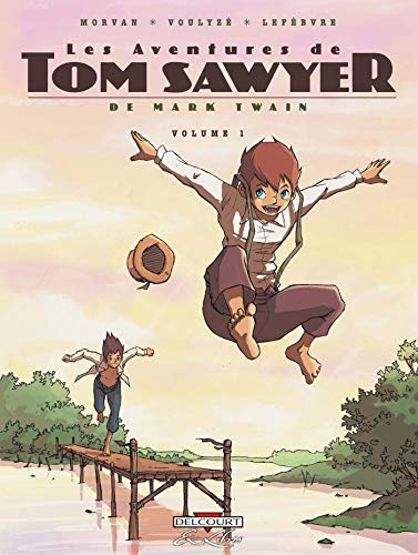 Les Aventures de Tom Sawyer, Tome 1