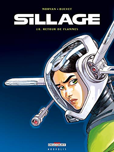 Sillage, Tome 10
