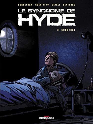 Le syndrome de Hyde, Tome 3