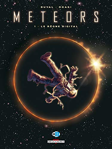 Meteors, Tome 1