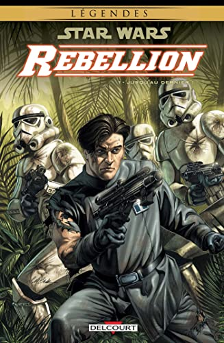Star Wars Rébellion, Tome 1