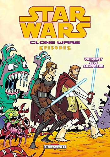 Star Wars The Clone Wars, Tome 7 : Jedi sans peur