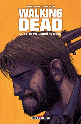 Walking Dead, Tome 2