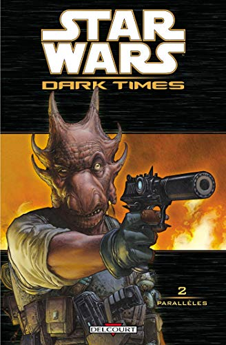 Star Wars Dark Times, Tome 2
