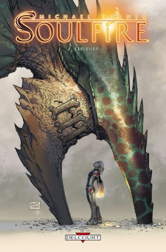 Soulfire, Tome 2 : Explosion