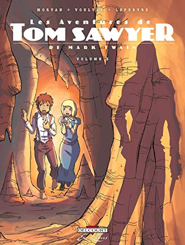 Les Aventures de Tom Sawyer, Tome 3