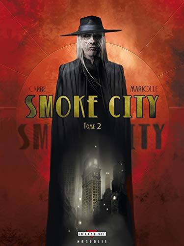 Smoke City, Tome 2