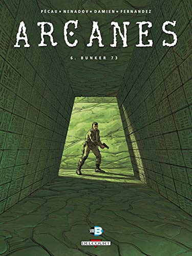 Arcanes, Tome 6
