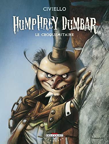 Humphrey Dumbar : Le croquemitaine