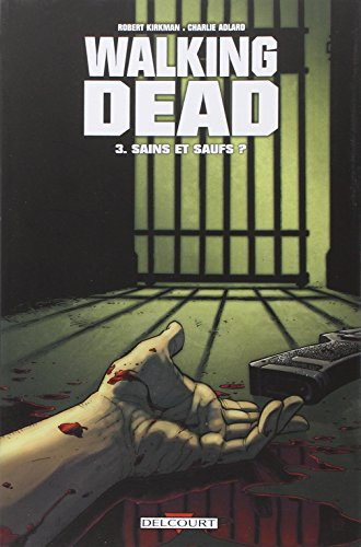 Walking Dead, Tome 3