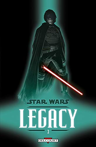 Star Wars Legacy, Tome 3