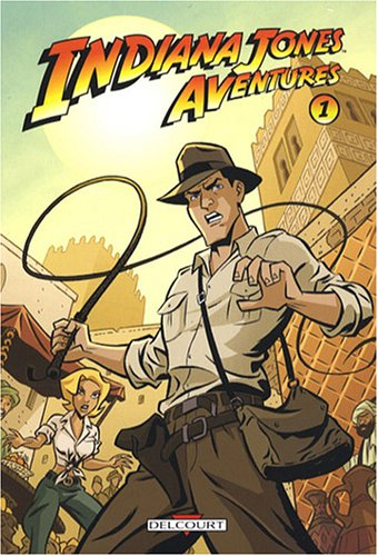Indiana Jones Aventures, Tome 1 :