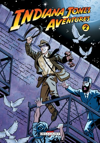 Indiana Jones Aventures, Tome 2 :