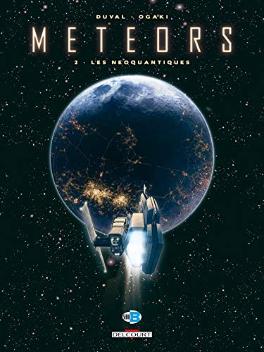 Meteors, Tome 2