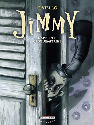 Jimmy : L'apprenti croquemitaine