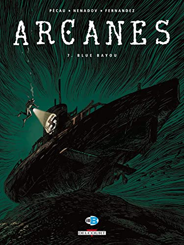 Arcanes, Tome 7