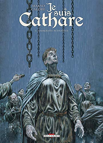 Je suis cathare, Tome 3